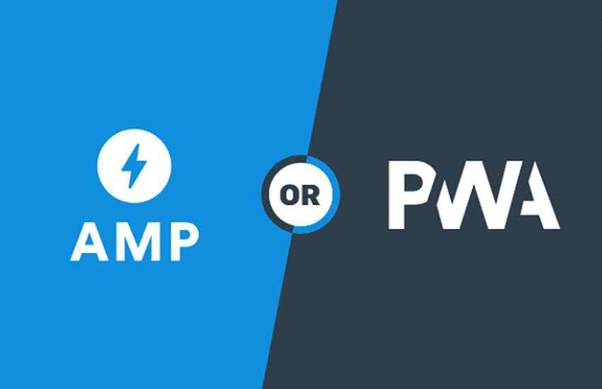 AMP or PWA